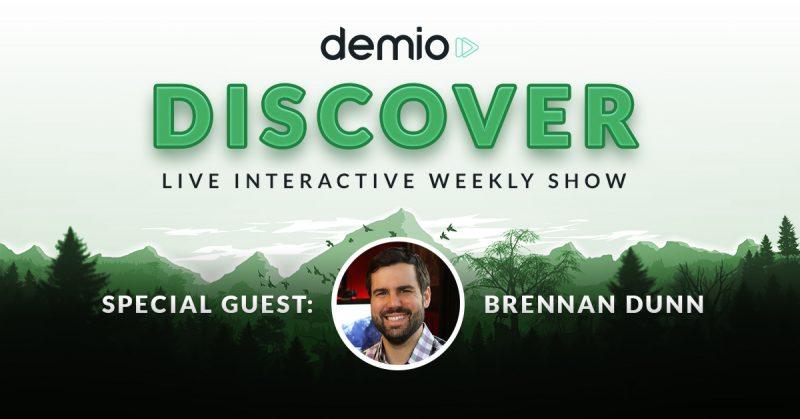 demio discover episode Brennan Dunn